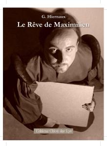 Gauthier Hiernaux - Le Rêve de Maximilien