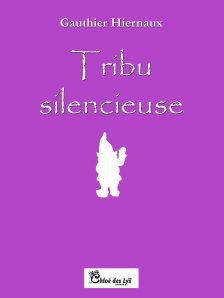 Gauthier Hiernaux Tribu silencieuse