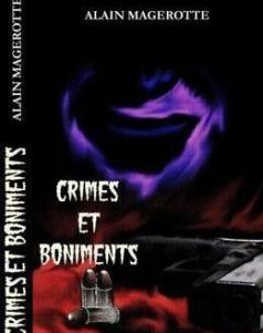 Alain Magerotte - Crimes et boniments